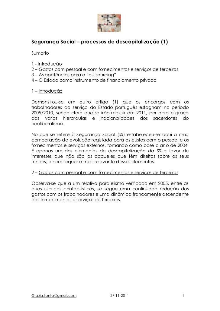 Segurança Social – processos de descapitalização (1)Sumário1 - Introdução2 – Gastos com pessoal e com fornecimentos e serv...