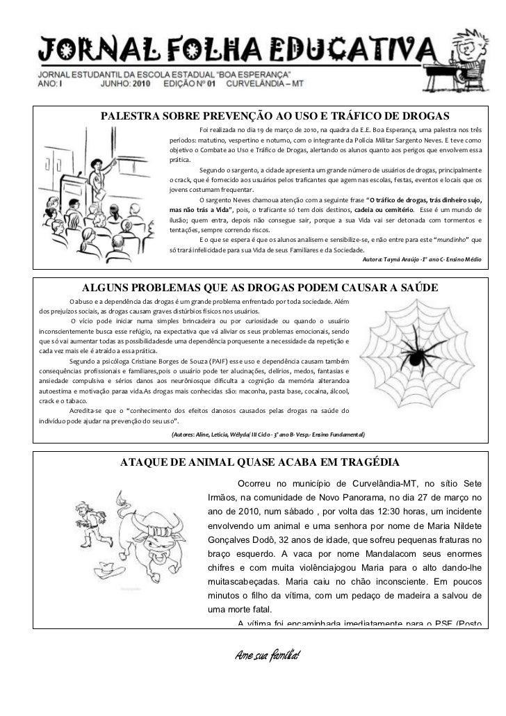 PALESTRA SOBRE PREVENÇÃO AO USO E TRÁFICO DE DROGAS                                                        Foi realizada n...