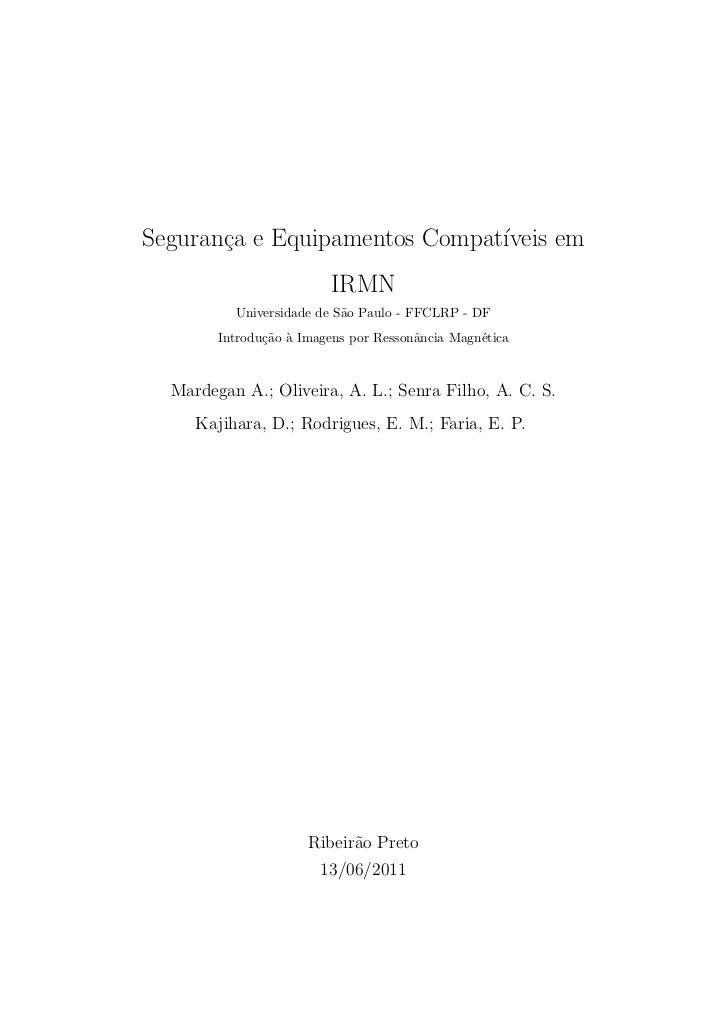 Seguran¸a e Equipamentos Compat´       c                       ıveis em                         IRMN          Universidade...
