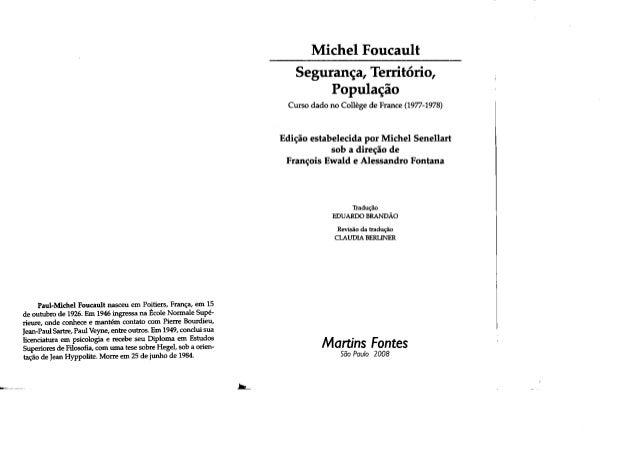 Paul-Michel Foucault nasceu ero Poítiers, Franca. ero 15 de outubro de 1926. Em 1946 ingressa na École Normale Supé- rieur...