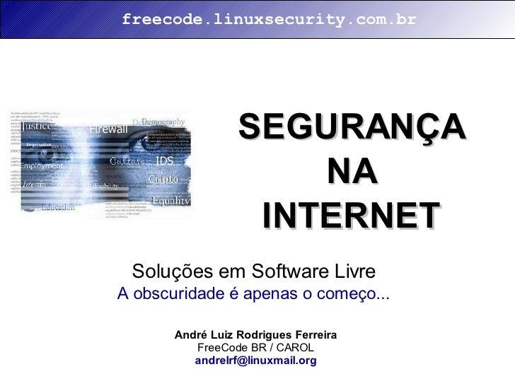 freecode.linuxsecurity.com.br     Firewall                      SEGURANÇA                                   NA            ...