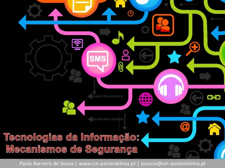Paulo Barreiro de Sousa | www.cm-pontedelima.pt | psousa@cm-pontedelima.pt