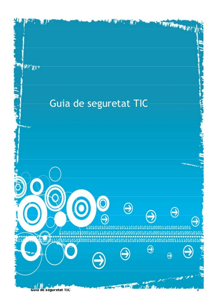 Guia de seguretat TICGuia de seguretat TIC            0