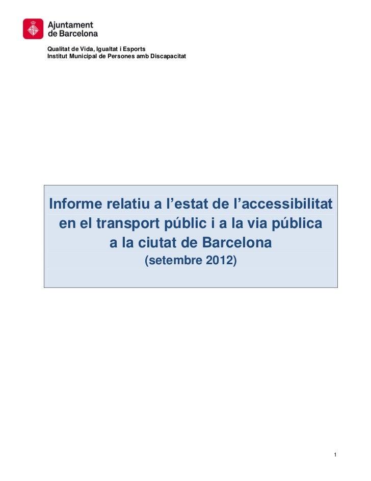 Qualitat de Vida, Igualtat i EsportsInstitut Municipal de Persones amb DiscapacitatInforme relatiu a l'estat de l'accessib...