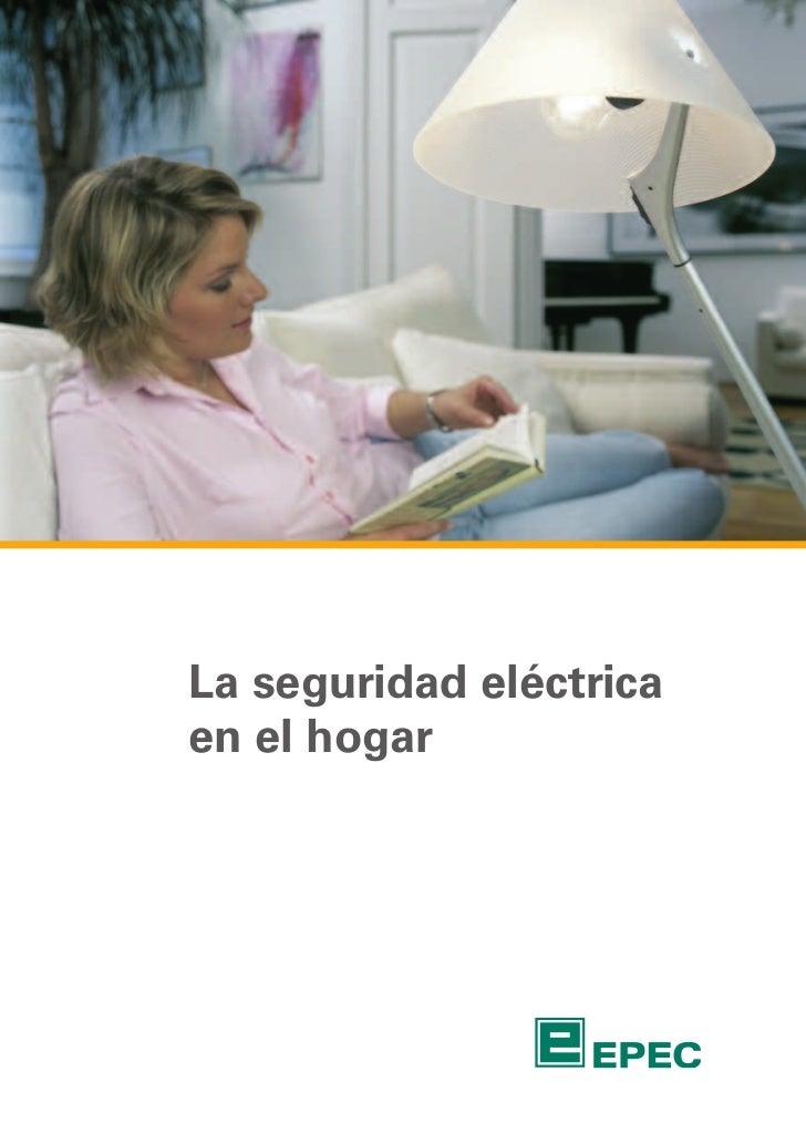 La seguridad eléctricaen el hogar