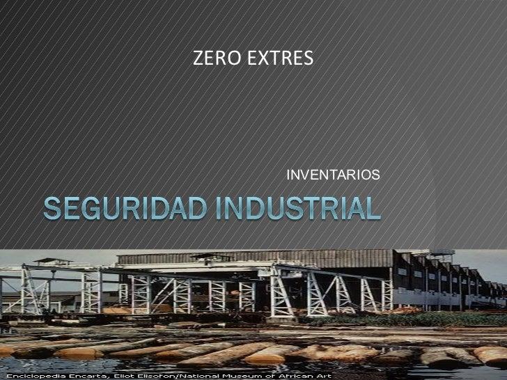 INVENTARIOS ZERO EXTRES
