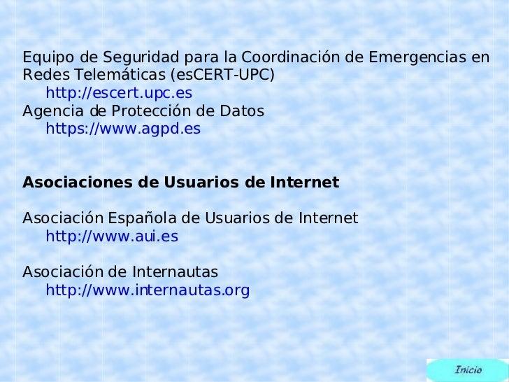Equipo de Seguridad para la Coordinación de Emergencias en Redes Telemáticas (esCERT-UPC) http://escert.upc.es Agencia de ...