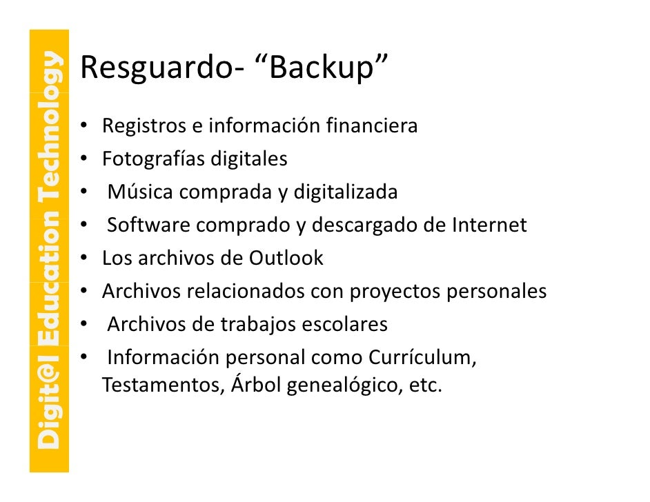 "E cation Tech ogy                             Resguardo‐ ""Backup""                     hnolo                              •..."