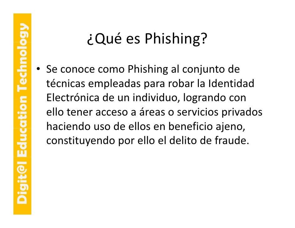 E cation Tech ogy                                       ¿QuéesPhishing?                                       ¿Qué es Ph...