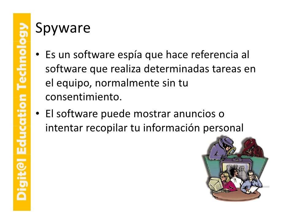 E cation Tech ogy                     hnolo   Spyware                             • Esunsoftwareespíaquehacereferenc...
