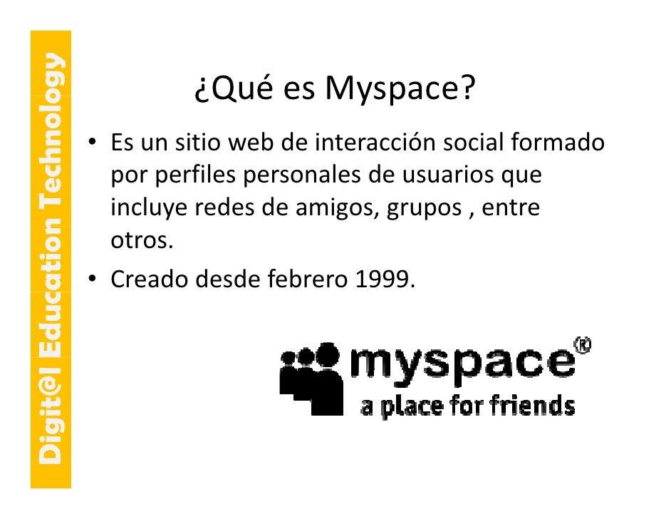 E cation Tech ogy                                      ¿QuéesMyspace?                                      ¿Qué es Myspa...