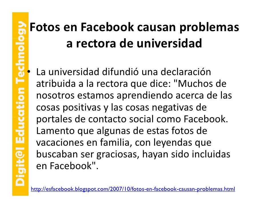 Fotos enFacebook causanproblemas         E cation Tech ogy                     hnolo                                   a...