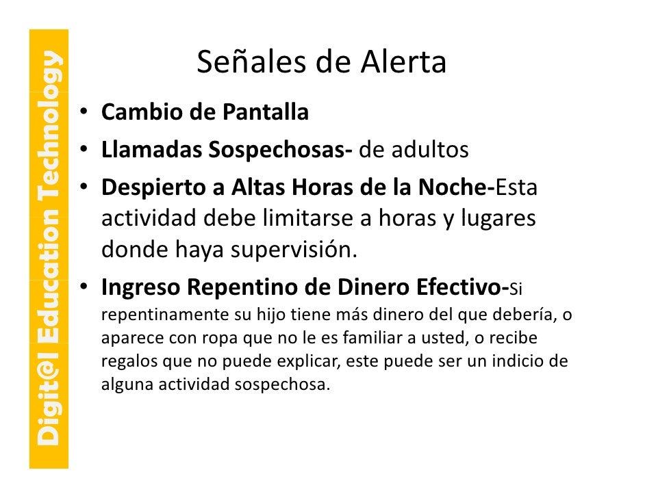 E cation Tech ogy                     hnolo                 SeñalesdeAlerta                             • CambiodePant...