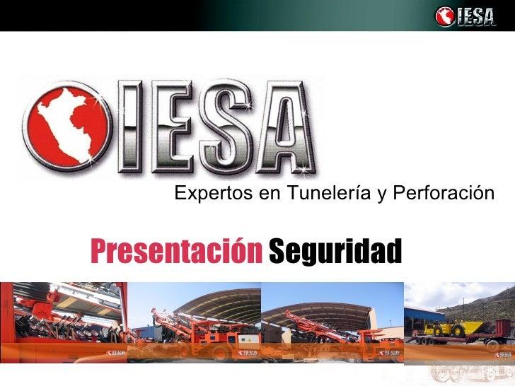Expertos en Tunelería y PerforaciónPresentación Seguridad