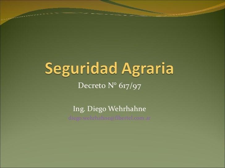 Decreto N° 617/97 Ing. Diego Wehrhahne [email_address]
