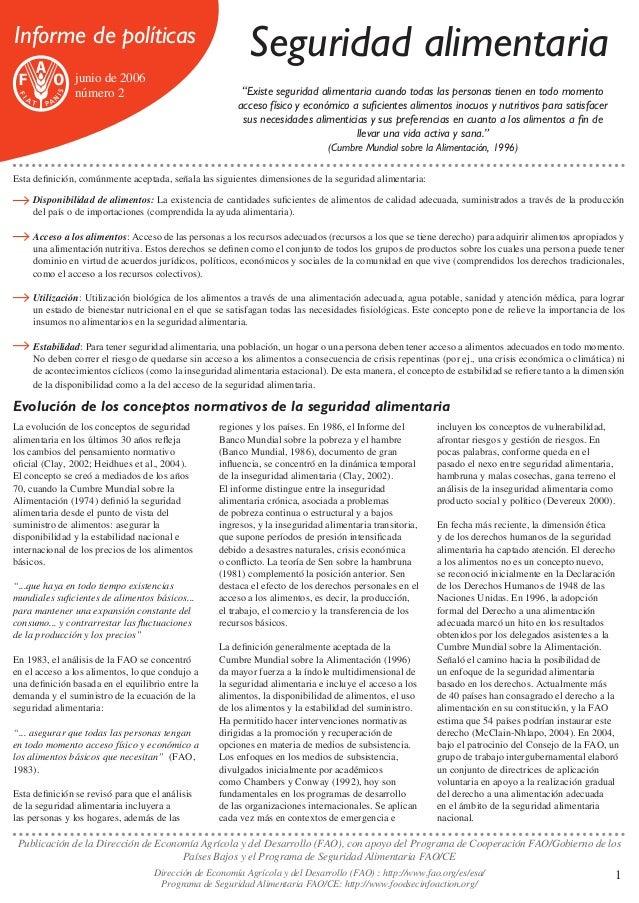 """Informe de políticas junio de 2006 número 2  Seguridad alimentaria """"Existe seguridad alimentaria cuando todas las personas..."""