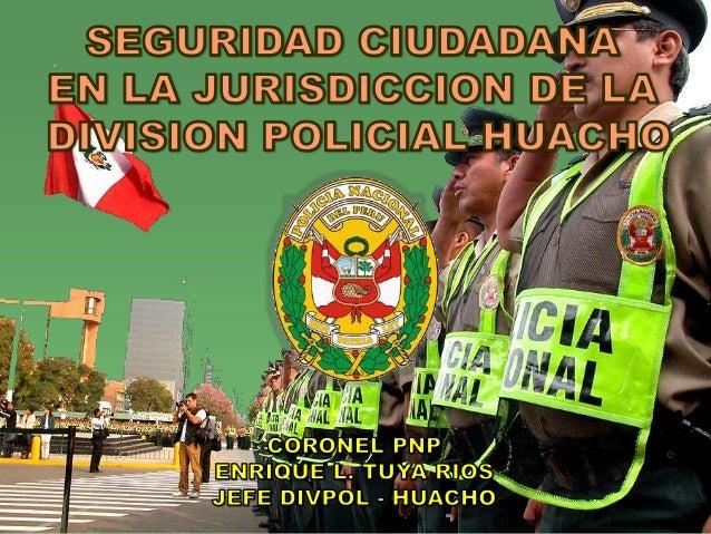 DEPENDENCIA  FUNCIONAL  DIRECCION GENERAL PNP  DIRECCION NACIONAL DE OPERACIONES  POLICIALES  REGION POLICIAL LIMA  NORTE ...