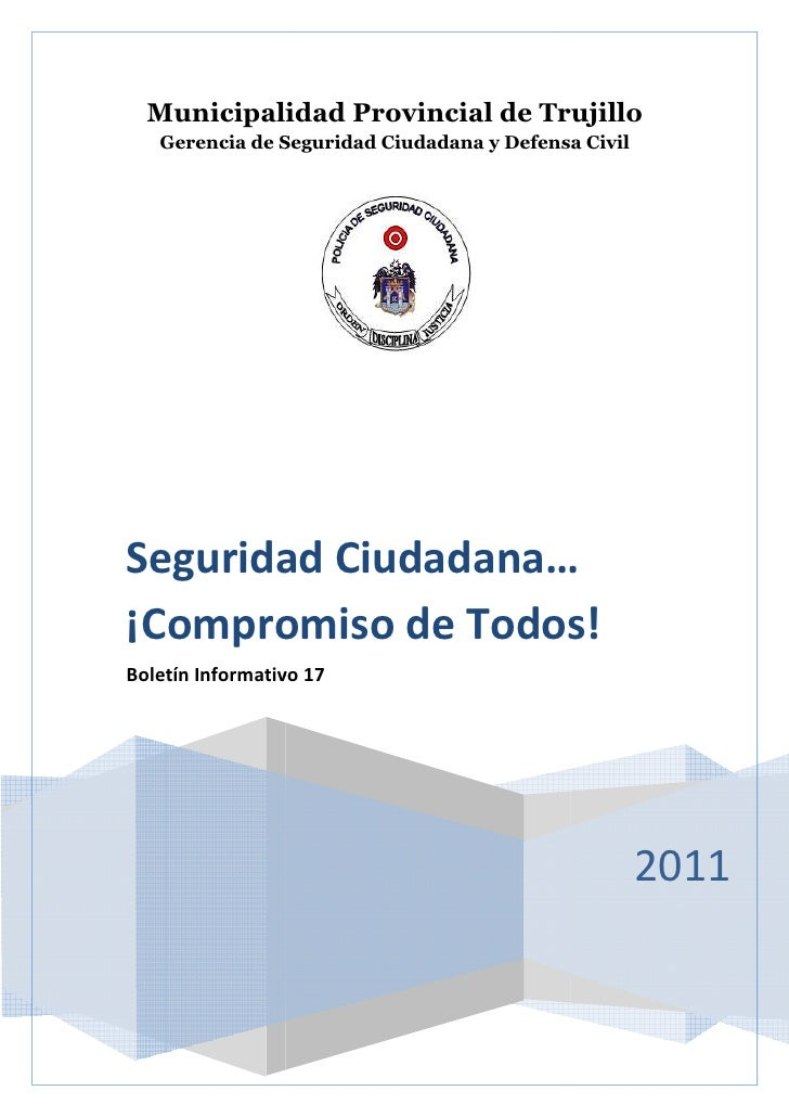 Municipalidad Provincial de Trujillo   Gerencia de Seguridad Ciudadana y Defensa CivilSeguridad Ciudadana…¡Compromiso de T...