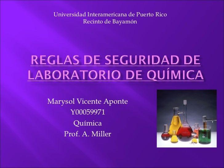 Universidad Interamericana de Puerto Rico           Recinto de BayamónMarysol Vicente Aponte      Y00059971       Química ...