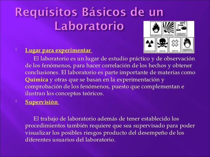    Lugar para experimentar        El laboratorio es un lugar de estudio práctico y de observación    de los fenómenos, pa...