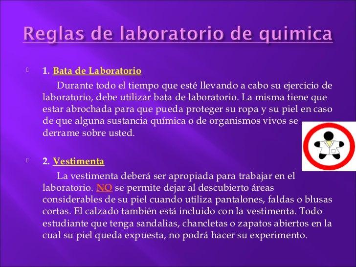    1. Bata de Laboratorio        Durante todo el tiempo que esté llevando a cabo su ejercicio de    laboratorio, debe uti...