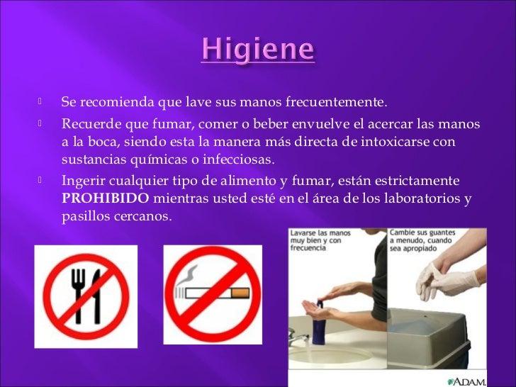    Se recomienda que lave sus manos frecuentemente.   Recuerde que fumar, comer o beber envuelve el acercar las manos   ...