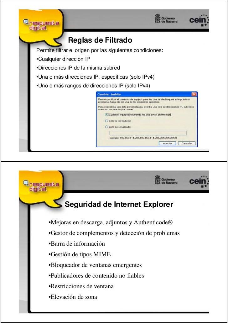 Reglas de FiltradoPermite filtrar el origen por las siguientes condiciones:•Cualquier dirección IP•Direcciones IP de la mi...