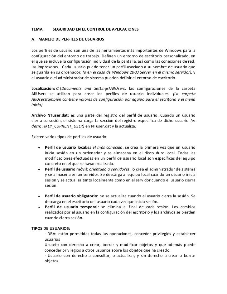 TEMA:         SEGURIDAD EN EL CONTROL DE APLICACIONES<br />MANEJO DE PERFILES DE USUARIOS<br />Los perfiles de usuario son...
