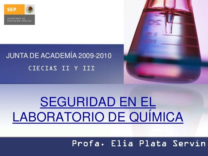 JUNTA DE ACADEMÍA 2009-2010    SEGURIDAD EN EL LABORATORIO DE QUÍMICA                              í