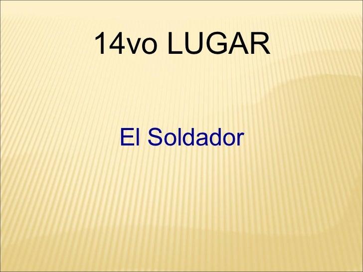 El Soldador 14vo LUGAR