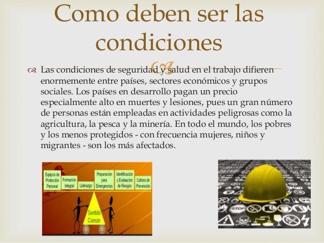 """  La seguridad y salud laboral (denominada anteriormente como """"seguridad e higiene en el trabajo"""") tiene por objeto la a..."""