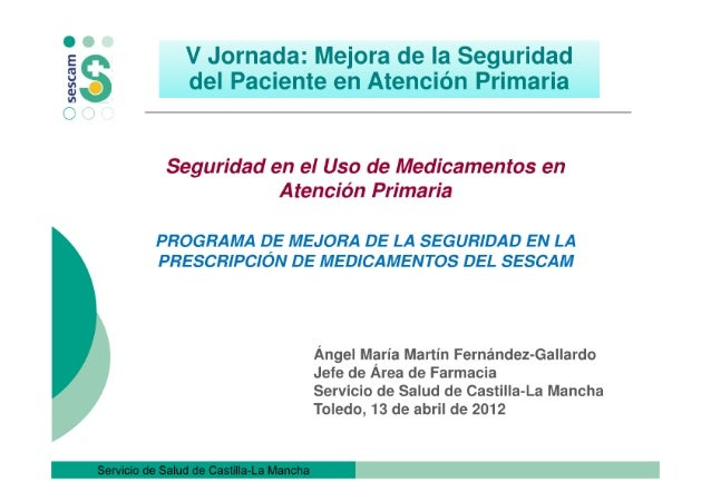 Seguridad en el uso de medicamentos en atención primaria. Programa de mejora del SESCAM