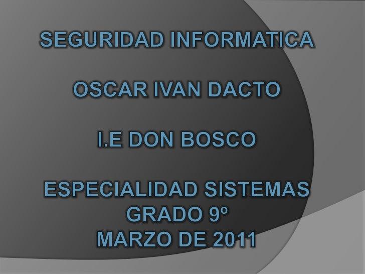 Seguridad Informatica.1