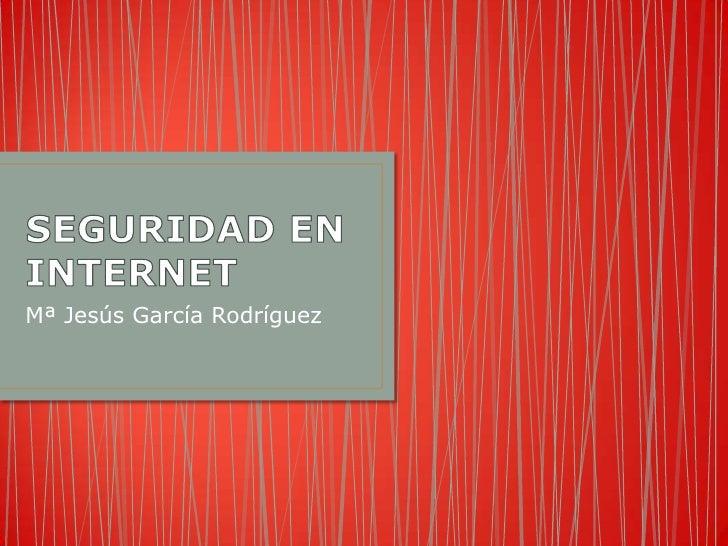 Mª Jesús García Rodríguez
