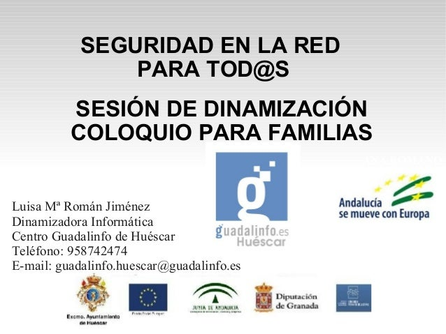 SESIÓN DE DINAMIZACIÓN  COLOQUIO PARA FAMILIAS  ANA ROMANO  PT FP  IES GREGORIO PRIETO  VALDEPEÑAS  SEGURIDAD EN LA RED  P...