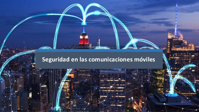 Seguridad en las comunicaciones móviles