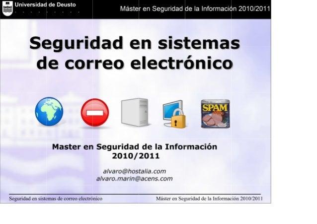 Universidad de Deusto Facultad de Ingenieria Máster en Seguridad de la Información 2010/2011 Universidad de Deusto . . . ....