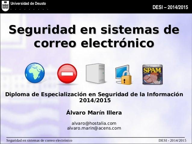 Universidad de Deusto Facultad de Ingenieria DESI–2014/2015 UniversidaddeDeusto ...........