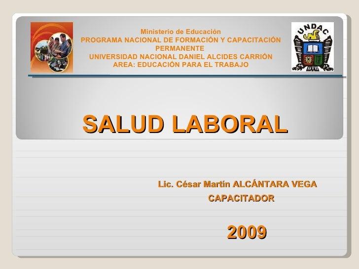 Ministerio de Educación PROGRAMA NACIONAL DE FORMACIÓN Y CAPACITACIÓN PERMANENTE  UNIVERSIDAD NACIONAL DANIEL ALCIDES CARR...