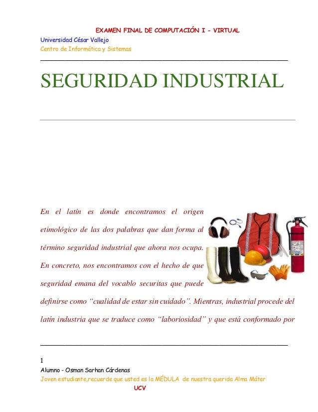 EXAMEN FINAL DE COMPUTACIÓN I - VIRTUAL Universidad César Vallejo Centro de Informática y Sistemas _______________________...