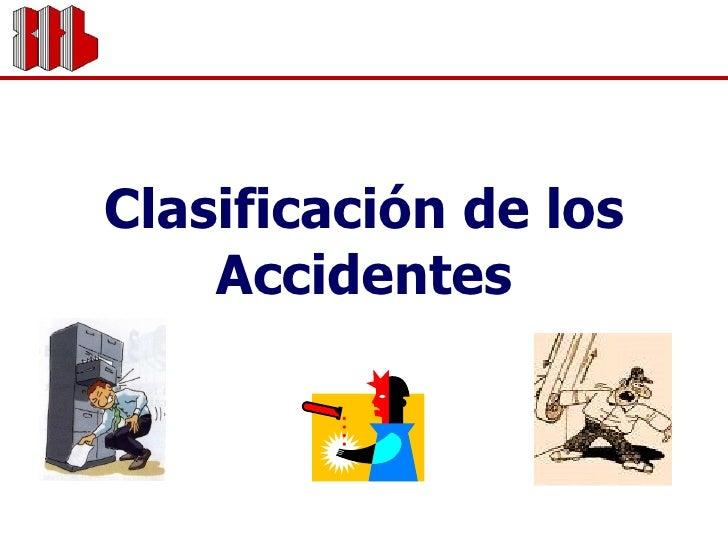 Clasificación de los Accidentes
