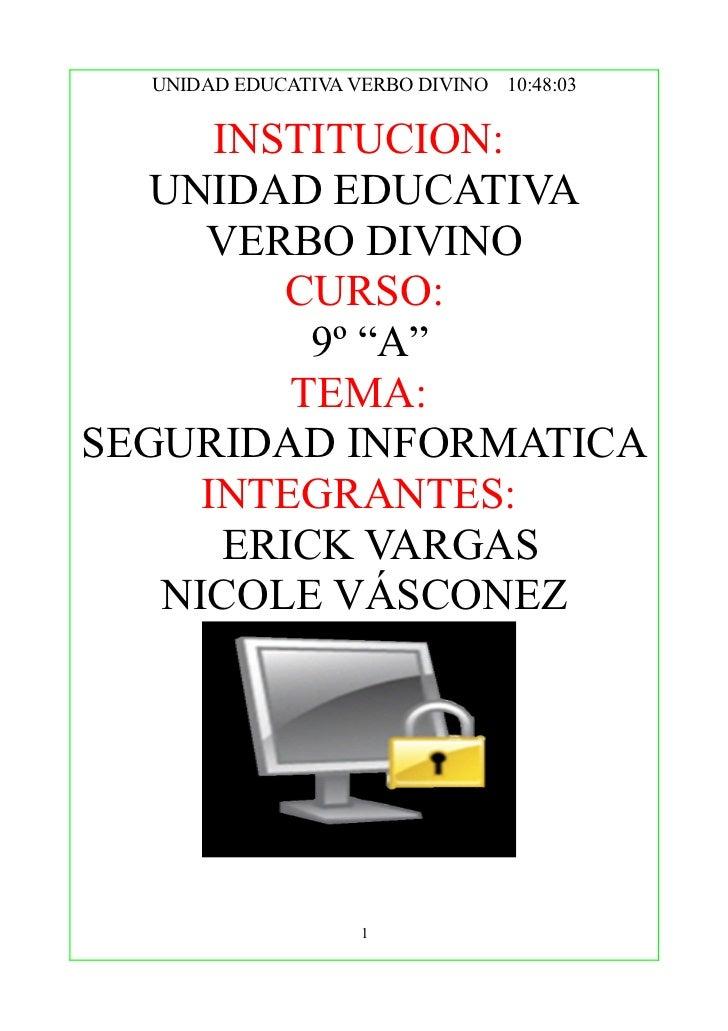"""UNIDAD EDUCATIVA VERBO DIVINO 10:48:03      INSTITUCION:   UNIDAD EDUCATIVA     VERBO DIVINO         CURSO:           9º """"..."""