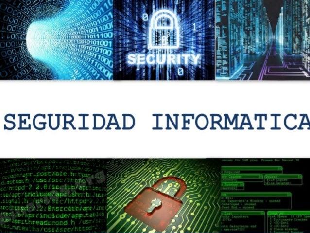 ¿Qué es la seguridad informatica?¿Qué es la seguridad informatica? La seguridad informática es la cualidadLa seguridad inf...