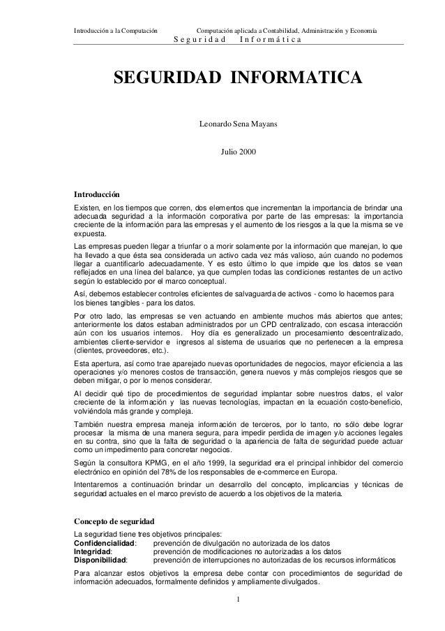 Introducción a la Computación Computación aplicada a Contabilidad, Administración y Economía S e g u r i d a d I n f o r m...