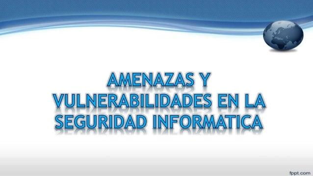La seguridad informática es una disciplina que se encarga de proteger la integridad y la privacidad de la información alma...