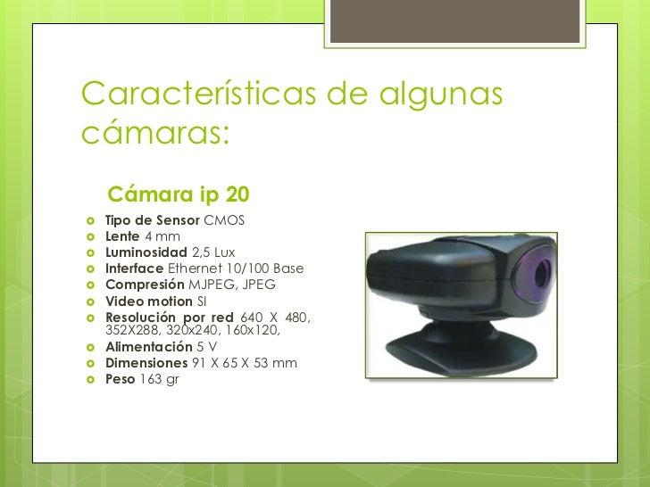 Cámara ip 300   Tipo de Sensor CMOS   Lente 2,9 mm   Luminosidad 2 Lux   Interface Ethernet 10/100 Base-   Compresión...