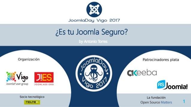 ¿Es tu Joomla Seguro? by Antonio Torres
