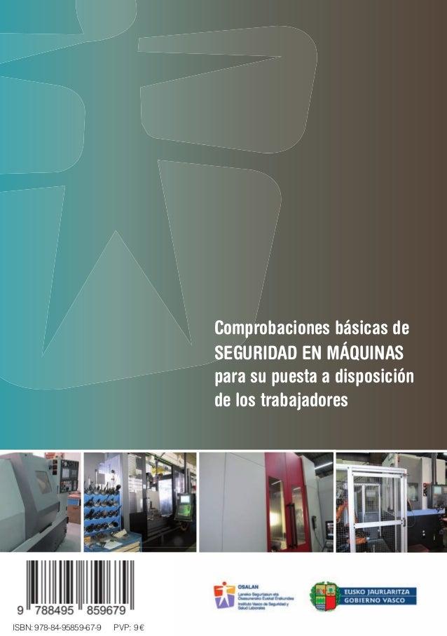 Comprobaciones básicas de SEGURIDAD EN MÁQUINAS para su puesta a disposición de los trabajadores ComprobacionesbásicasdeSE...