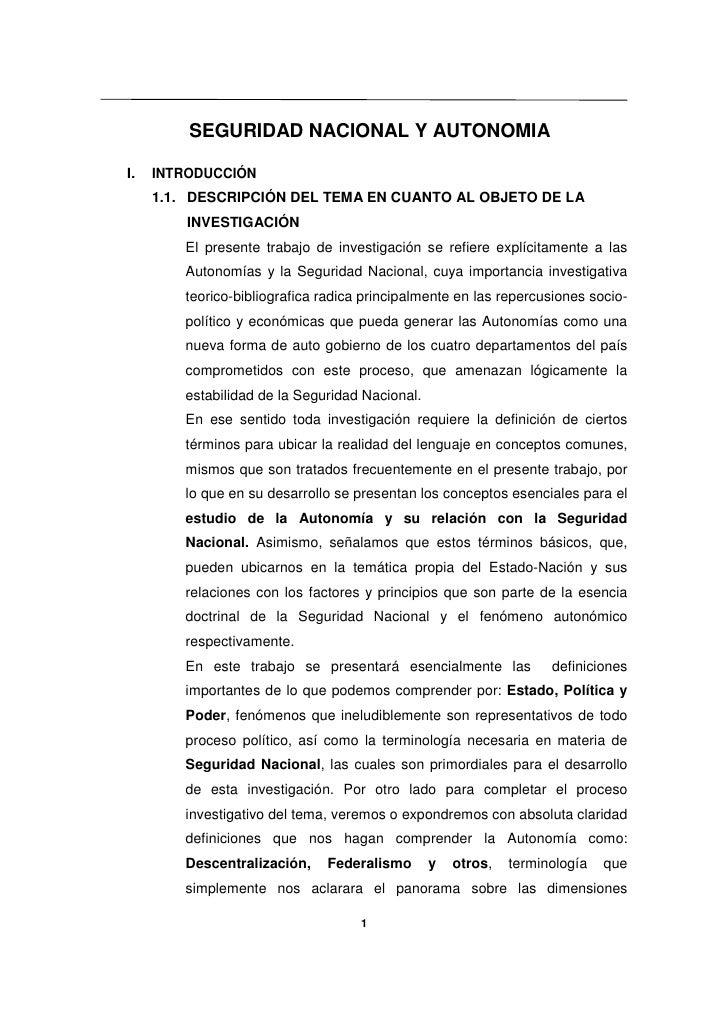 SEGURIDAD NACIONAL Y AUTONOMIA  I.   INTRODUCCIÓN      1.1. DESCRIPCIÓN DEL TEMA EN CUANTO AL OBJETO DE LA          INVEST...