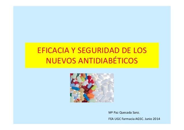 Eficacia y Seguridad de los nuevos Antidiabéticos